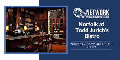 Network After Work Norfolk at Todd Jurich's Bistro tickets