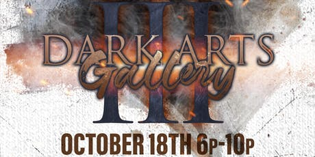 Dark Arts Gallery III tickets
