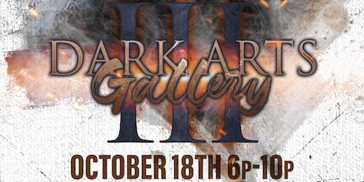 Dark Arts Gallery III
