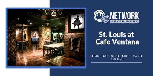 Network After Work St. Louis at Cafe Ventana