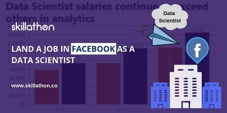 Become a data scientist in Facebook - Singapore tickets