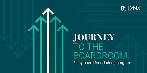 Journey to the Boardroom - 2 Day Board Foundations Program