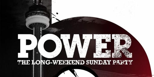 POWER - LABOUR DAY LONG WEEKEND SUNDAY PARTY