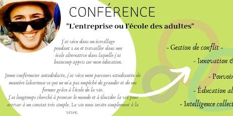 Conférence - L'entreprise ou l'école des adultes ! billets