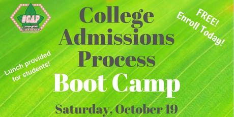 College Admissions Boot Camp for High School Students tickets