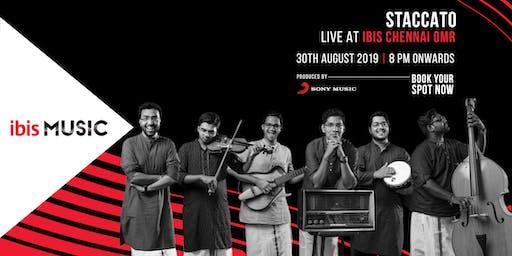 ibis MUSIC - Chennai with Staccato