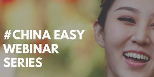 #China Easy Webinar Series - 1