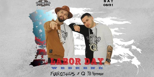 Labor Day Weekend Party with Furroshus x Q Da Hypeman