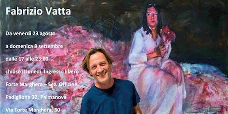 Fabrizio Vatta | Personale biglietti