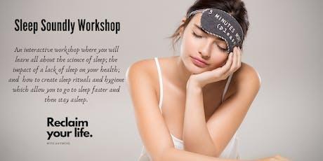Sleep Soundly Workshop tickets