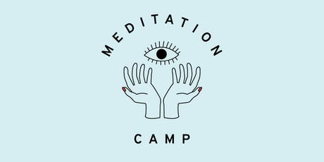 Meditation Camp | Berlin Tickets