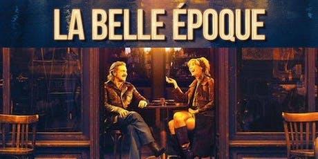 [GRATUIT] AVANT PREMIERE - LA BELLE EPOQUE -  COGNAC - 26 AOUT - 19H00 billets