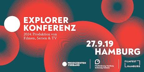 Explorer Konferenz. 2024: Produzieren für Kino, Streaming und TV tickets