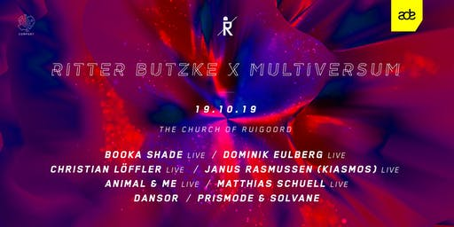 Ritter Butzke x Multiversum by Comport at ADE