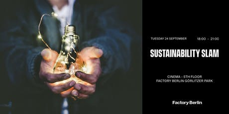 Sustainability Slam @ Factory Berlin tickets