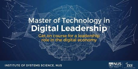 Master of Technology in Digital Leadership Programme Information Session tickets