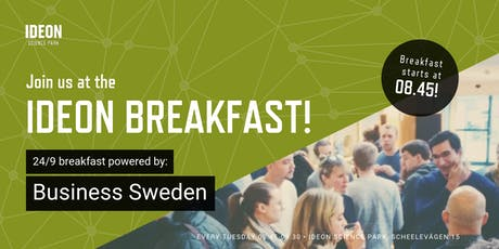 Ideon Breakfast - Powered by Business Sweden tickets