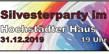 Silvesterparty im Hochstädter Haus - Legende of music Tickets