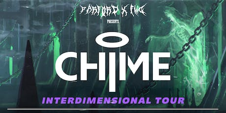 ParfordxFMG Bring You: CHIME | Sept 13th tickets