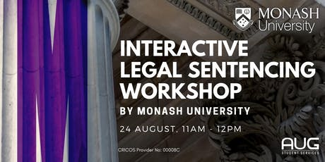 Monash University - Interactive Legal Sentencing Workshop tickets