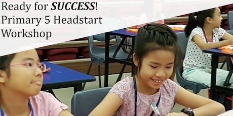 Ready for SUCCESS - Pri 5 Head-start Workshop tickets