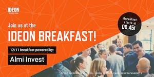 Ideon Breakfast - Powered by Almi Invest