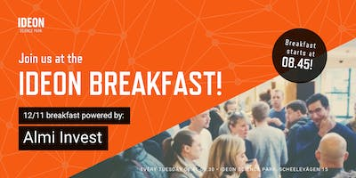 Ideon Breakfast - Powered by Almi Invest