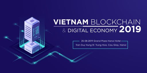 Vietnam Blockchain & Digital Economy 2019