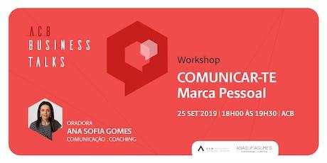 Marca Pessoal: COMUNICAR-TE tickets