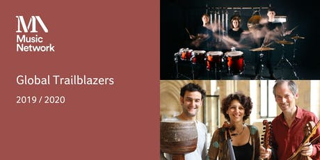Global Trailblazers - 2 concerts for €35 / €25 tickets