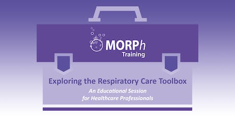 Exploring the Respiratory Care Toolbox - An Educational Session for Healthcare Professionals, Leeds tickets