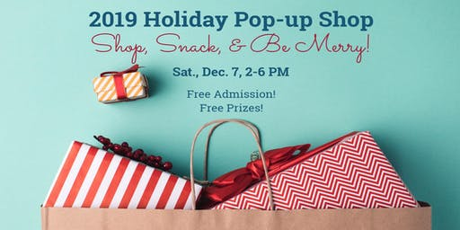 2019 Holiday Pop-up Shop (Vendor Expo)