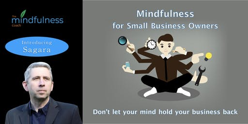 Mindfulness for Small Business Owners