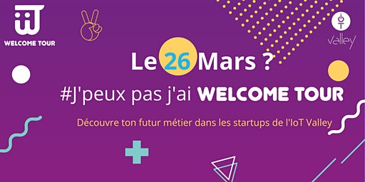 Welcome Tour Étudiants #12 - 26 mars 2020