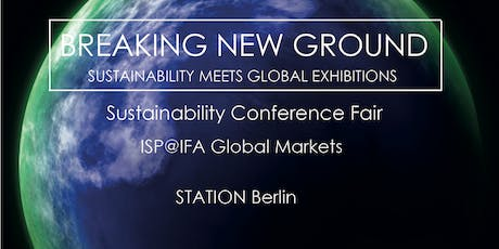 Sustainability Conference Fair ISP@IFA Global Markets 2019 Tickets