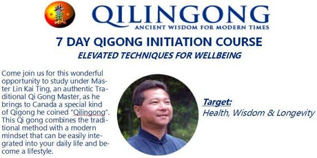 7 Day Qi Gong Initiation Course - Elevated Techniques for Wellness tickets