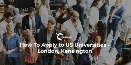 How to Apply to US Universities - London, Kensington tickets