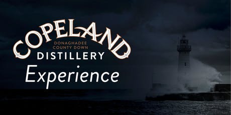 The Copeland Distillery Experience #1 tickets