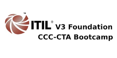 ITIL V3 Foundation + CCC-CTA 4 Days Bootcamp in San Francisco, CA tickets