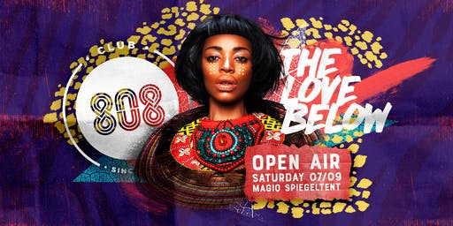 Club 808 x The Love Below • Open Air x Magiq Spiegeltent