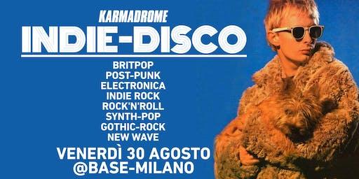 Karmadrome: Indie-Disco @Stabilimento Estivo Base