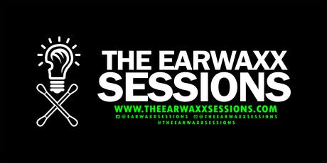 The EarWaxx Sessions 9/3/19 tickets