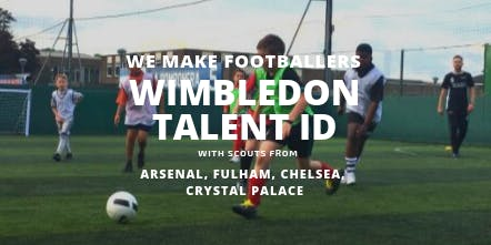 We Make Footballers Wimbledon Talent ID