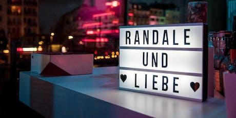 Randale und Liebe im September - Back aus der Sommerpause! Tickets