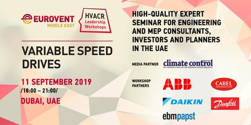 'HVACR Leadership Workshops' by Eurovent Middle East - Variable Speed Drives: How to create sustainable building specifications
