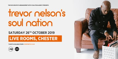 Trevor Nelson's Soul Nation (Live Rooms, Chester) tickets