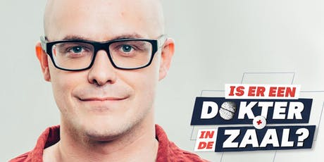Opname 2: Is er een dokter in de zaal (seizoen 2) 19.30 start tickets