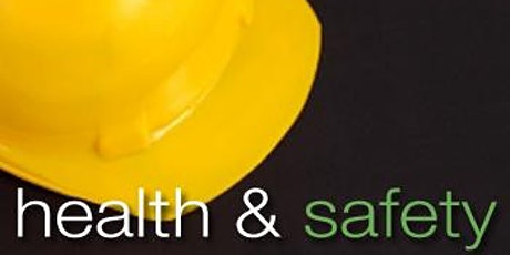 Level 2 Award in Health & Safety - Thursday 6th February 2020 - WEST CHESTER COMMERCIAL BID tickets