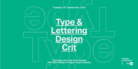 Type & Lettering Design Crit by Max Phillips of Signal Foundry tickets