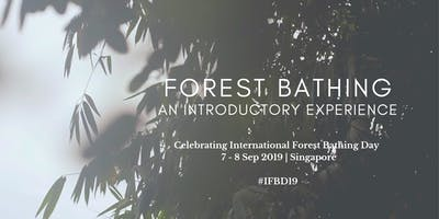 Forest Bathing: An Introductory Experience   International Forest Bathing Day 2019   Singapore